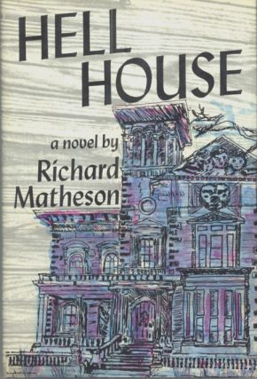 HELL HOUSE. Richard Matheson