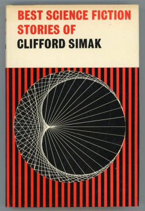 BEST SCIENCE FICTION STORIES OF CLIFFORD SIMAK. Clifford Simak