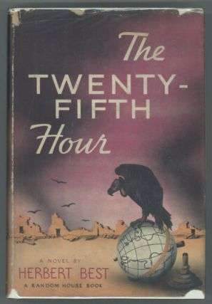 THE TWENTY-FIFTH HOUR. Herbert Best