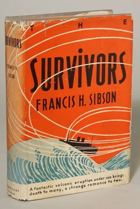 THE SURVIVORS. Francis Sibson