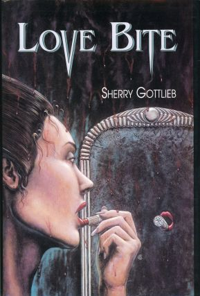 LOVE BITE. Sherry Gottlieb.