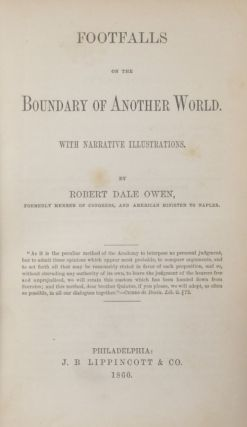 FOOTFALLS ON THE BOUNDARY OF ANOTHER WORLD. WITH NARRATIVE ILLUSTRATIONS. Robert Dale Owen