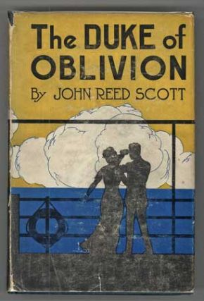 THE DUKE OF OBLIVION. John Reed Scott.