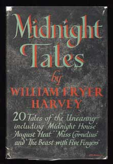 MIDNIGHT TALES ... Edited with an Introduction by Maurice Richardson. William Fryer Harvey