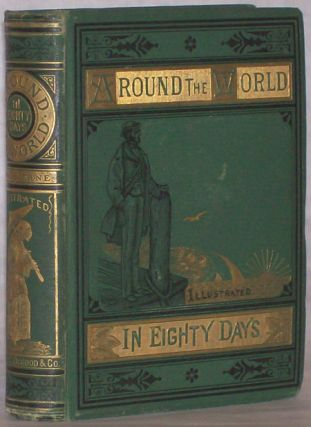 AROUND THE WORLD IN EIGHTY DAYS ... Translated by Geo. M. Towle.